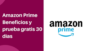 Suscrición a Amazon Prime Gratis
